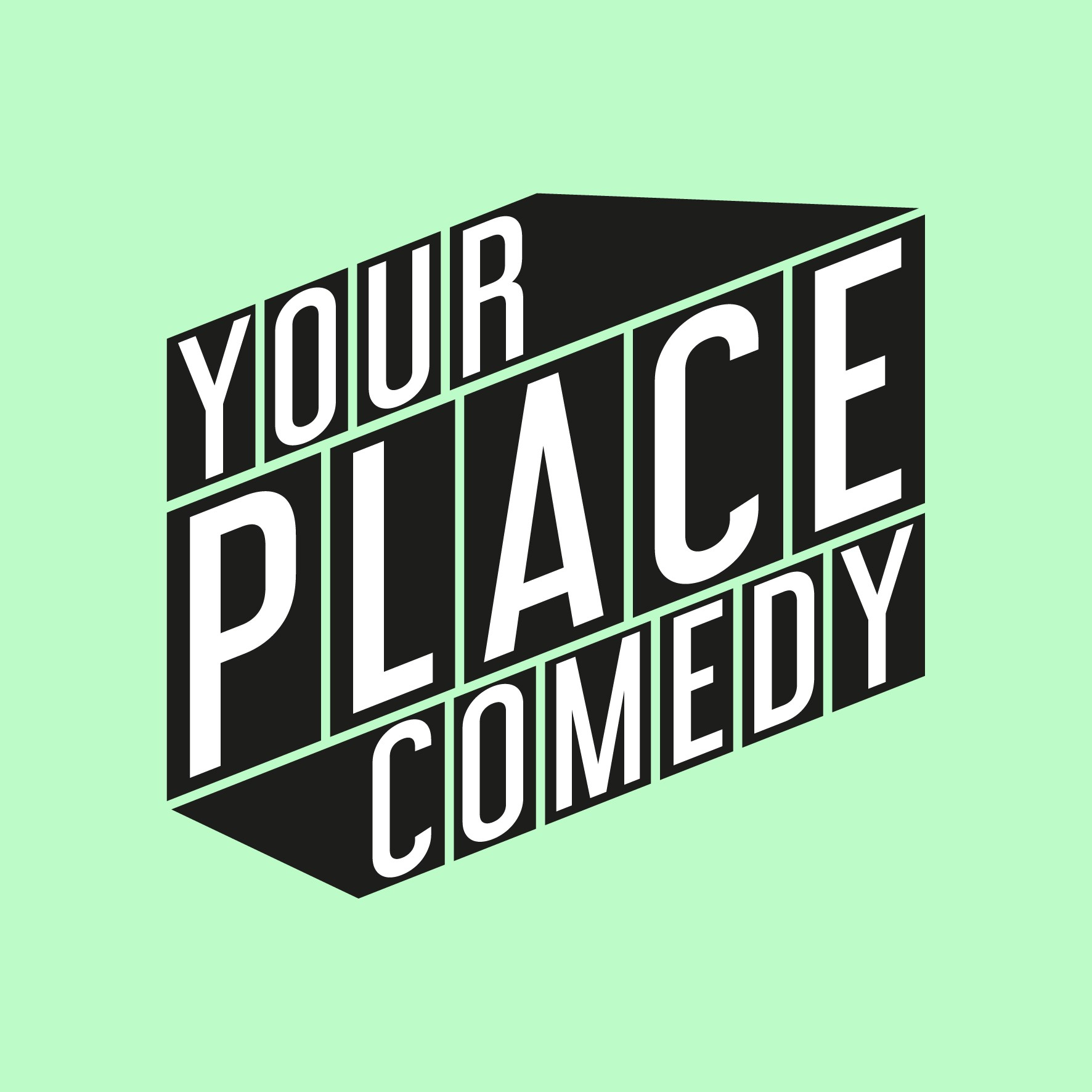 Your Place Comedy